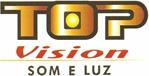 Top Vision - Som e Luz